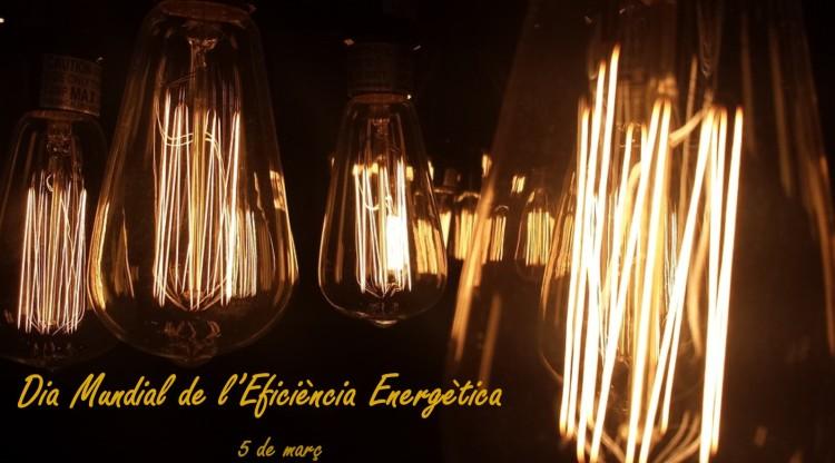 5 de març: DIA MUNDIAL DE L'EFICIÈNCIA ENERGÈTICA